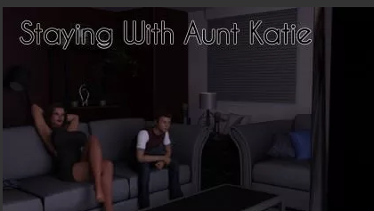 Staying With Aunt Katie 0.43a Game Download for PC & Android